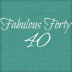 Fabulous Forty Series