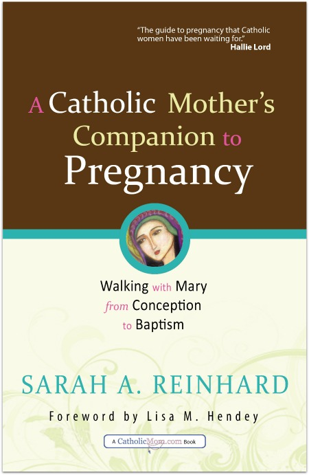 Catholic Mothers' Companion to Pregnancy