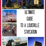 Don't miss this ultimate guide to a Louisville Staycation!
