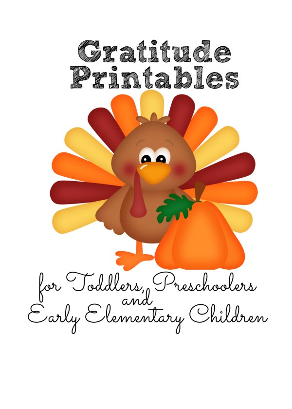 gratitude printables for toddlers, preschoolers and early elementary children