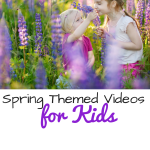 Spring Themed Videos