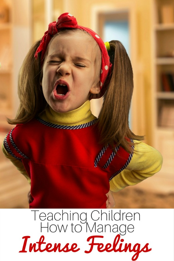 managing kids intense feelings