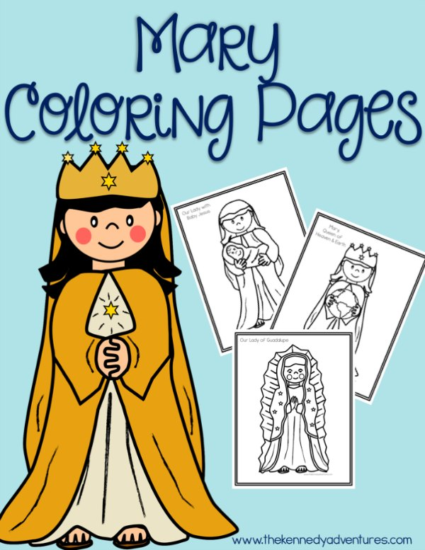 Mary Coloring Pages for Catholic Kids - The Kennedy Adventures!
