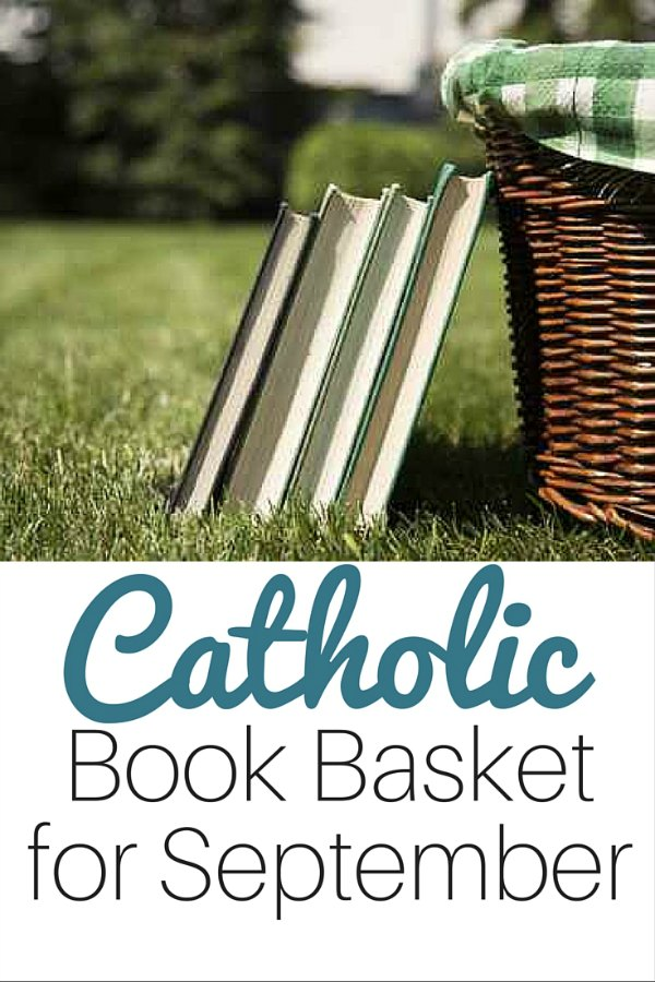 Catholic Book Basket for September