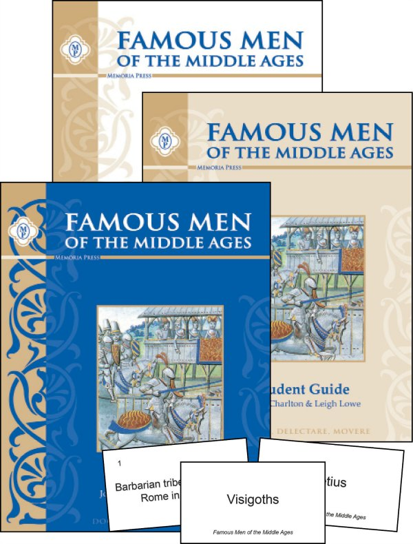 Famous Men of the Middle Ages - Classical Studies from Memoria Press