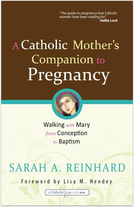 Catholic Mothers' Companion to Pregnancy