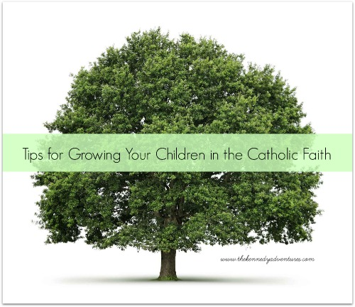 growing your children in the catholic faith
