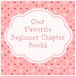 beginner chapter books