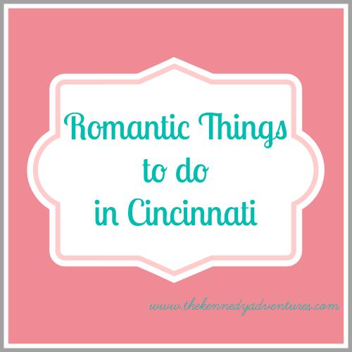 romantic things to do in Cincinnati
