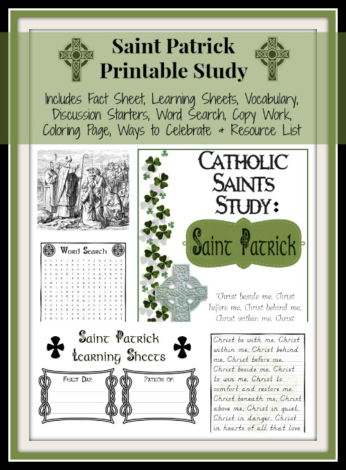 Saint Patrick Printables – Part of the Saints Unit Studies Series