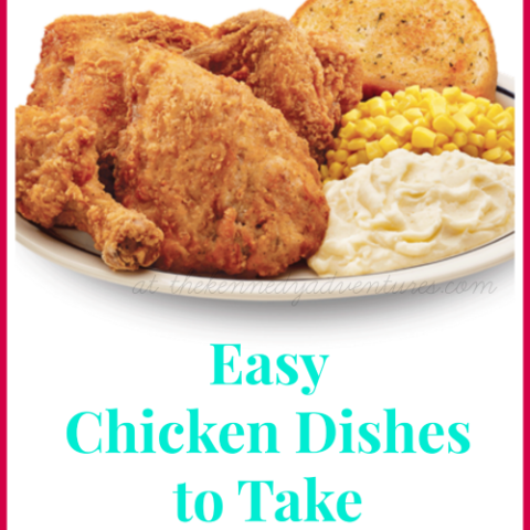 easy chicken dishes to take to new moms