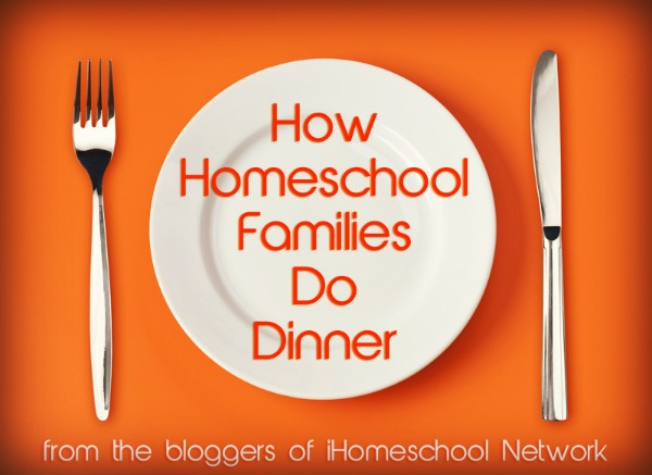 dinners for homeschooling families