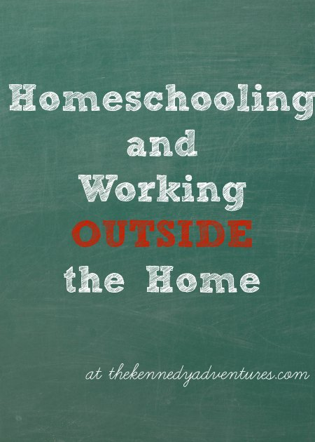 homeschooling while working outside the home