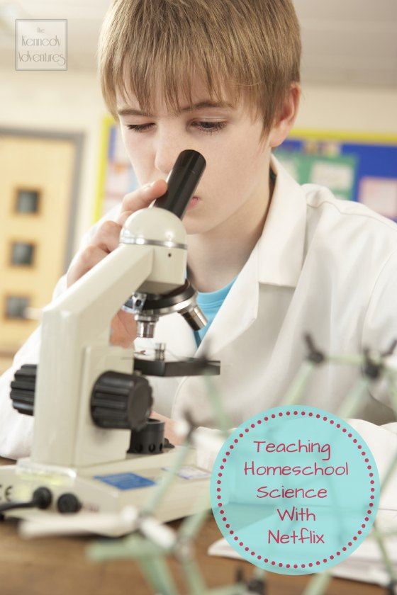 homeschool science with Netflix
