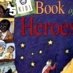 kids book of heroes