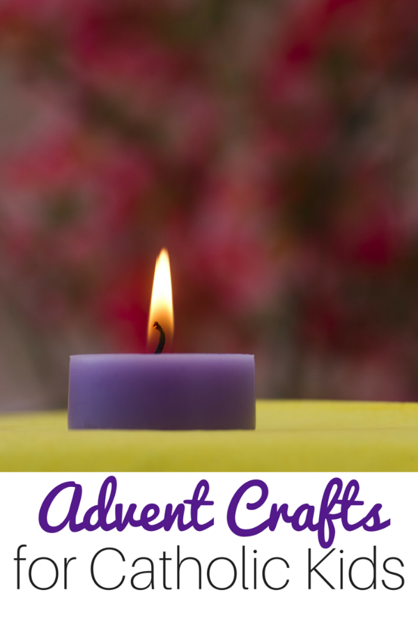 100+ Simple Catholic Advent Crafts and Activities for Kids