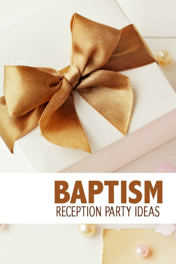 baptism reception party ideas