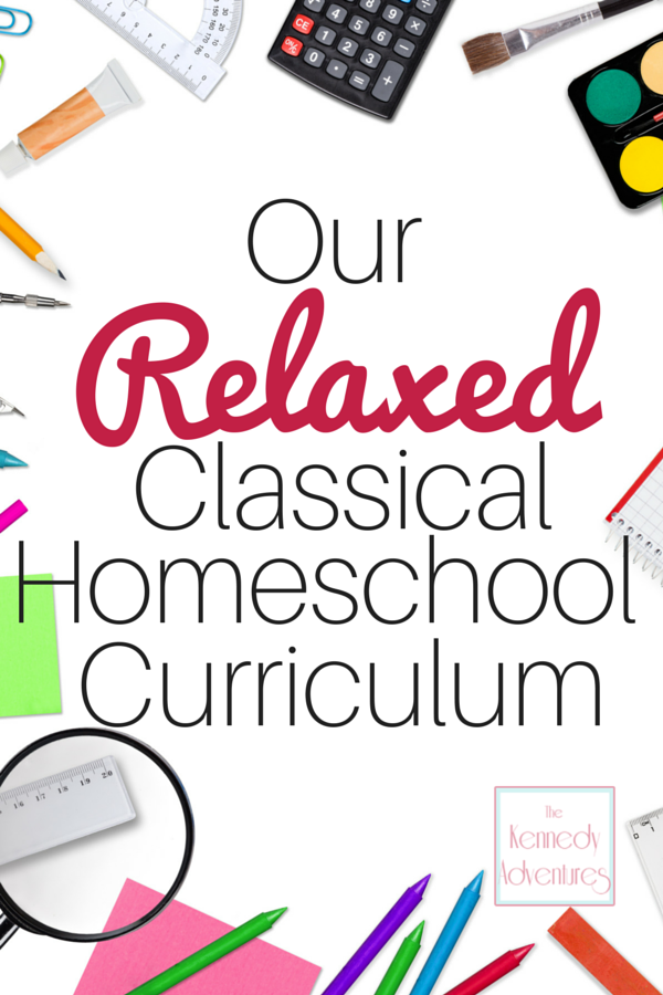 Our Relaxed Classical Homeschool Curriculum {2015-2016}
