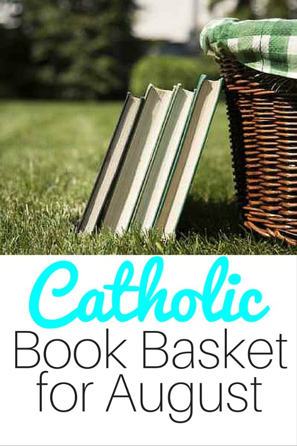 Catholic Book Basket for August
