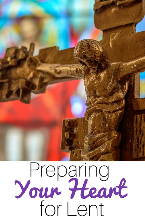 Preparing Your Heart and Home for Lent - a guide for Catholic families
