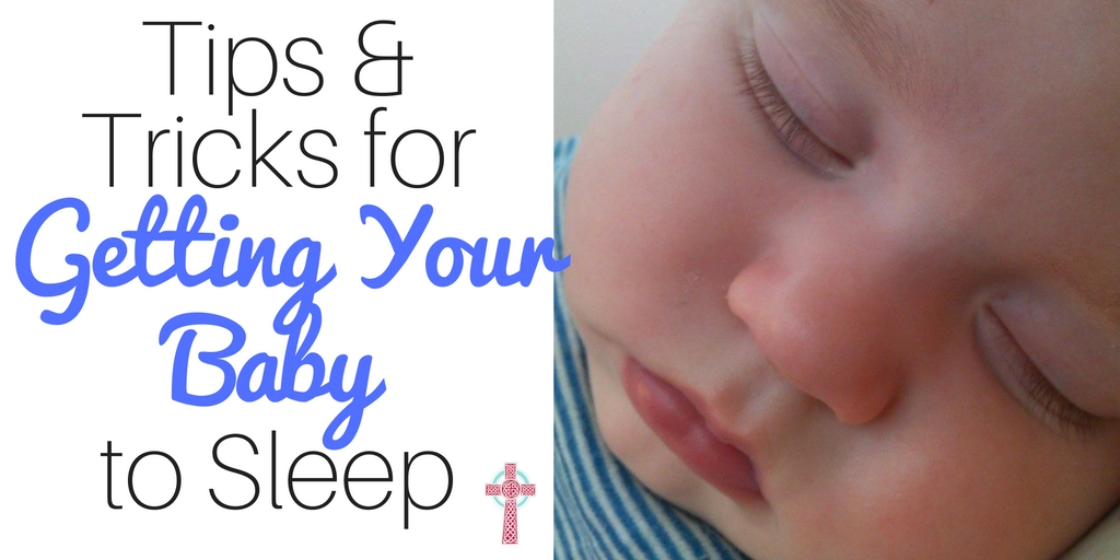 Tips and Tricks for Getting Your Baby to Sleep from a mom of six! #SuperAbsorbent #collectivebias AD