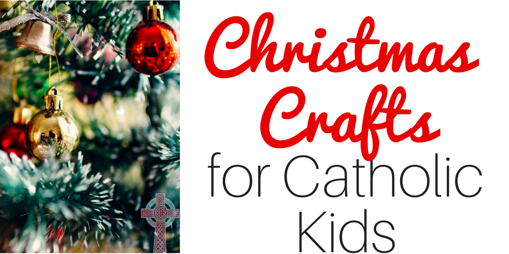 Looking for some easy Christmas Crafts for Catholic Kids? Don't miss these ideas!