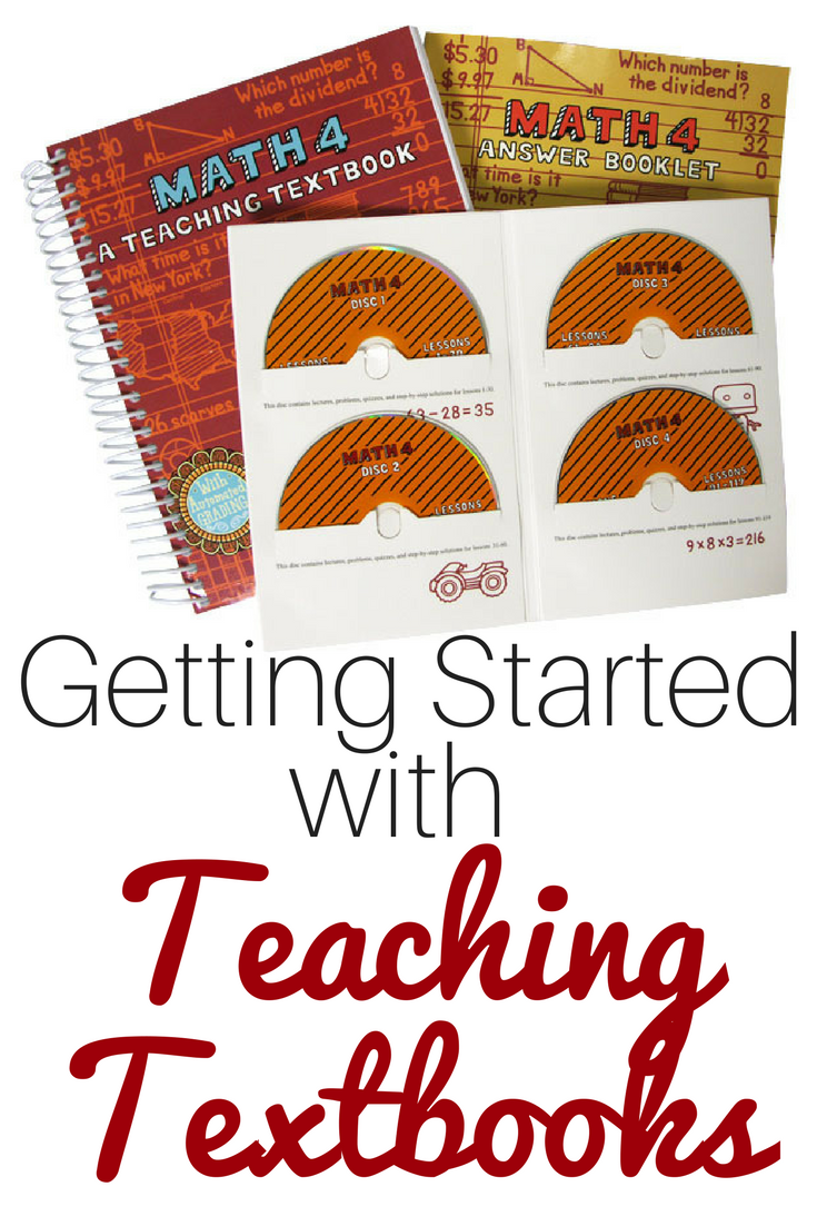 Insider Tips for Getting Started with Teaching Textbooks Homeschool Math Curriculum