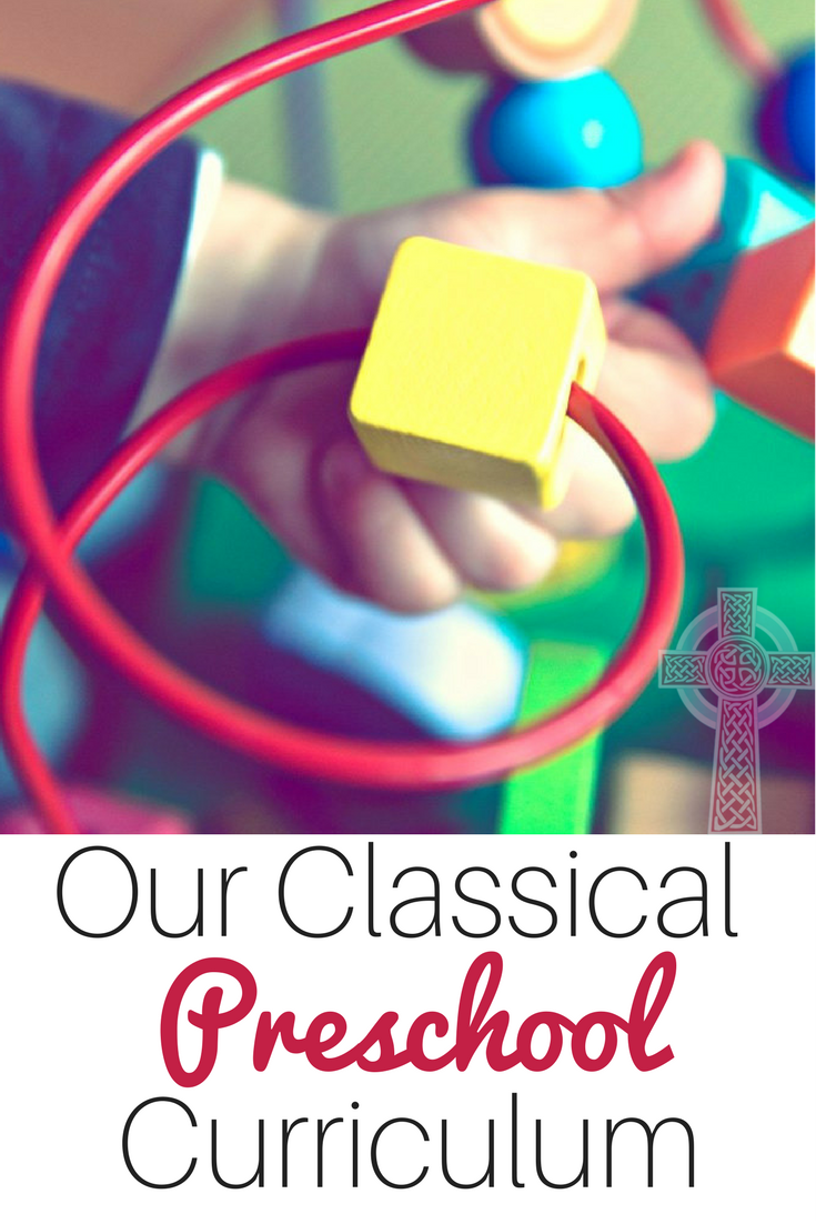 Classical Christian Curriculum for preschool