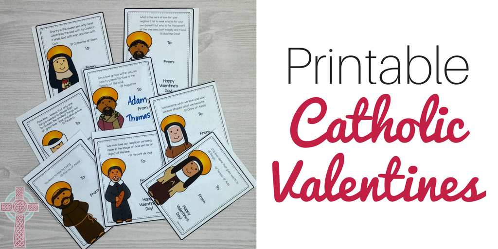 These printable Catholic Valentines are perfect for homeschooling families, Catholic school teachers, religious education teachers and more. Hand these out to your friends and spread the Gospel!