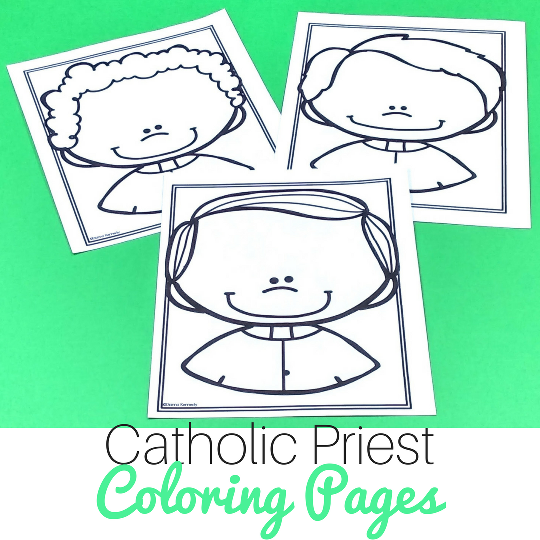 Priest Coloring Pages for Catholic Kids - No Prep, Just Print and Go!