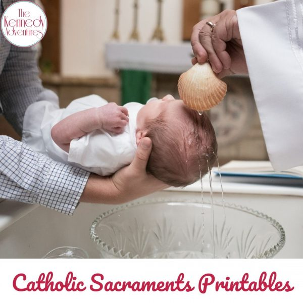 Catholic Sacraments Printables