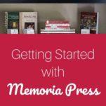 Memoria Press homeschool curriculum tips