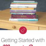 Getting Ready for Your First Year with Memoria Press