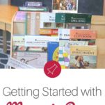 Getting Ready for a New Homeschool Year with Memoria Press