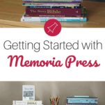 Getting Ready for Memoria Press Homeschool Curriculum